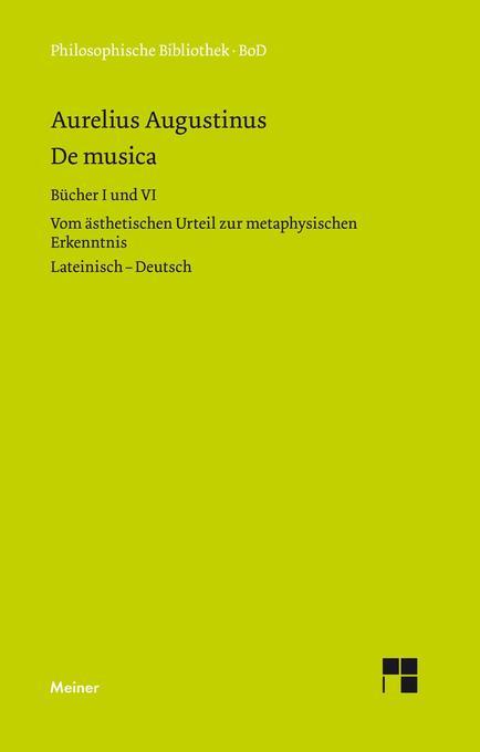 De musica. Buch I und VI als Buch (gebunden)
