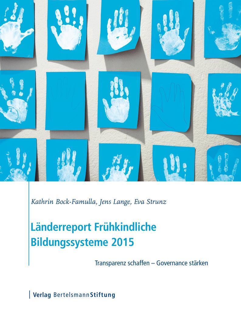 Länderreport Frühkindliche Bildungssysteme 2015 als eBook pdf