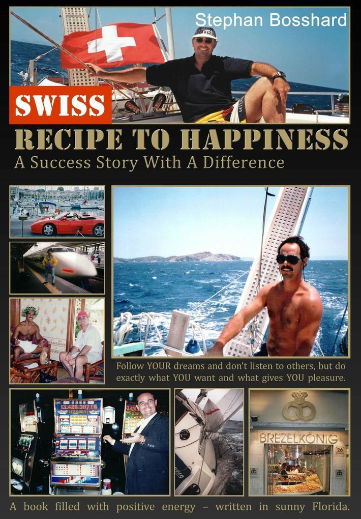 Swiss Recipe To Happiness als eBook epub
