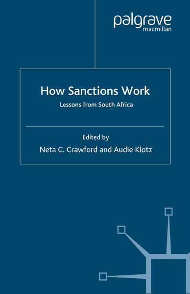 How Sanctions Work: Lessons from South Africa als Buch (gebunden)