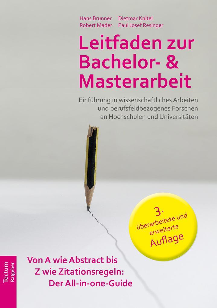 Leitfaden zur Bachelor- und Masterarbeit als eBook epub