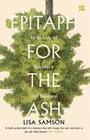 Epitaph for the Ash