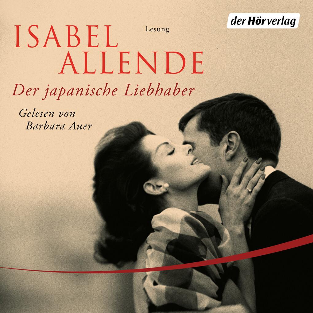 Isabel Allende: Der japanische Liebhaber (Hörbuch Download