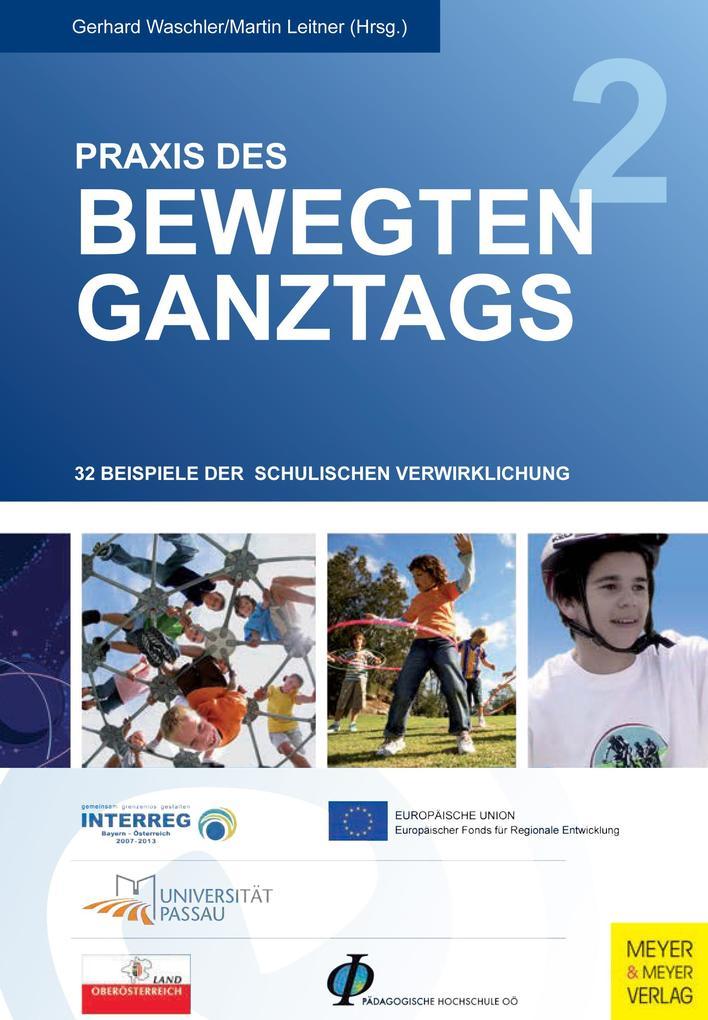 Praxis des bewegten Ganztags - Band 2 als eBook pdf