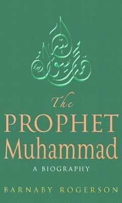 The Prophet Muhammad als Buch (gebunden)