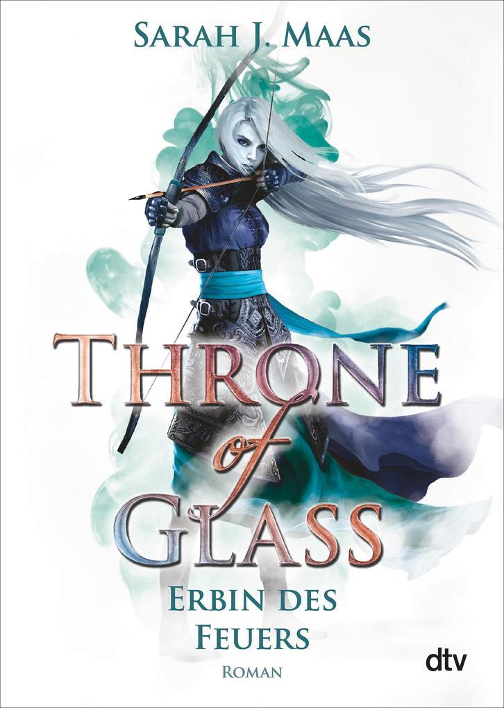 Throne of Glass 3 - Erbin des Feuers als eBook epub