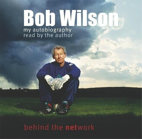 Bob Wilson - Behind the Network: My Autobiography als Hörbuch CD