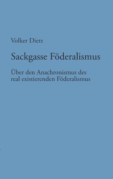 Sackgasse Föderalismus als Buch (kartoniert)