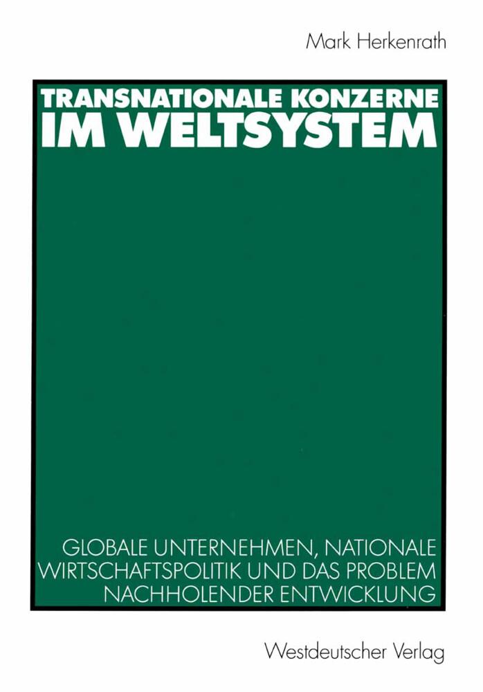 Transnationale Konzerne im Weltsystem als Buch (kartoniert)