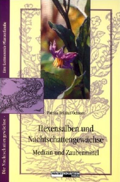 Hexensalben und Nachtschattengewächse als Buch (kartoniert)