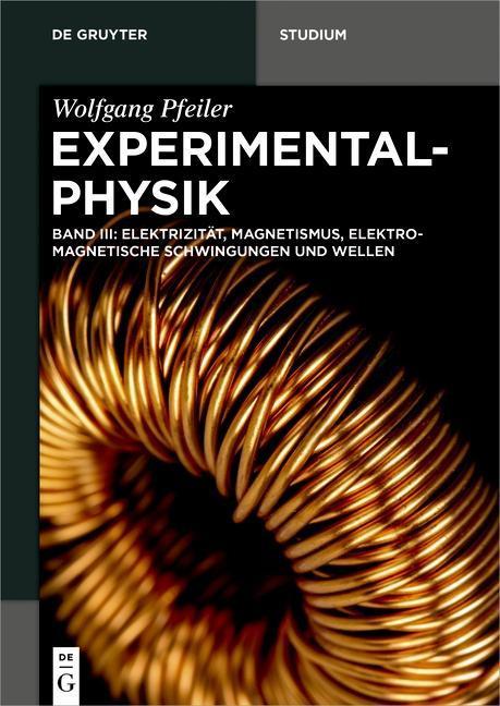 Experimentalphysik 03. Elektromagnetismus und Elektrizitätslehre als Buch (kartoniert)