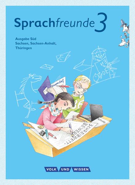 Sprachfreunde 3. Schuljahr. Sprachbuch mit Grammatiktafel und Lernentwicklungsheft. Ausgabe Süd als Buch (kartoniert)
