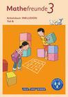 Mathefreunde 3. Schuljahr - Nord/Süd - Arbeitsbuch Inklusion - Teil A und B