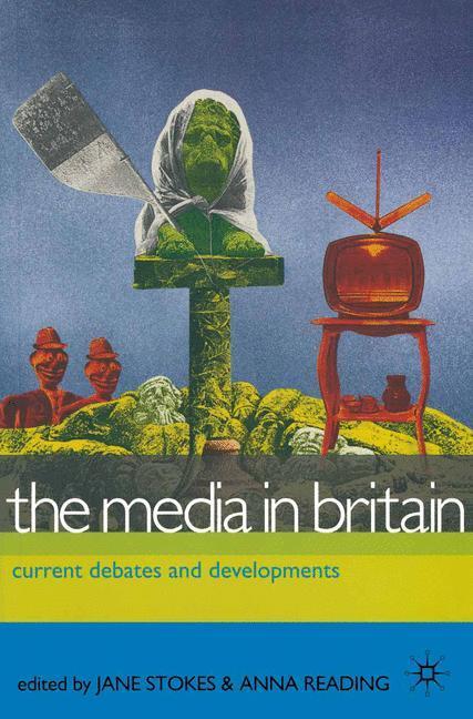 The Media in Britain als Buch (gebunden)