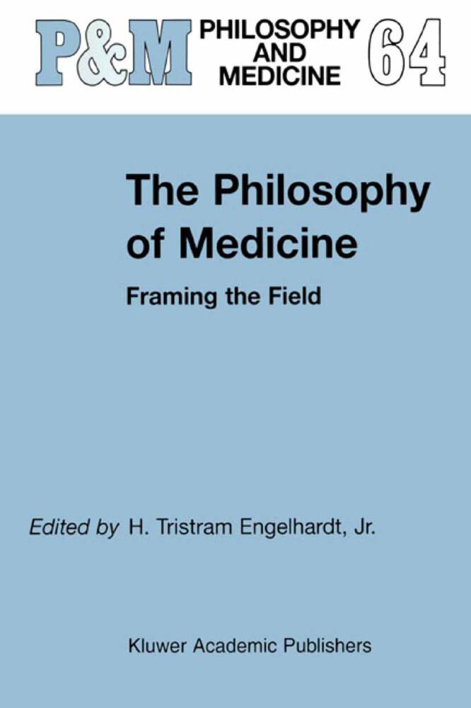 The Philosophy of Medicine als Buch (gebunden)