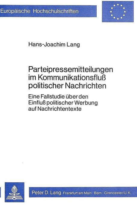 Parteipressemitteilungen im Kommunikationsfluss politischer Nachrichten als Buch (kartoniert)