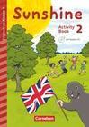 Sunshine - Early Start Edition 2. Schuljahr - Activity Book mit Audio-CD, Minibildkarten und Faltbox