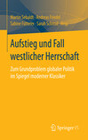 Aufstieg und Fall westlicher Herrschaft