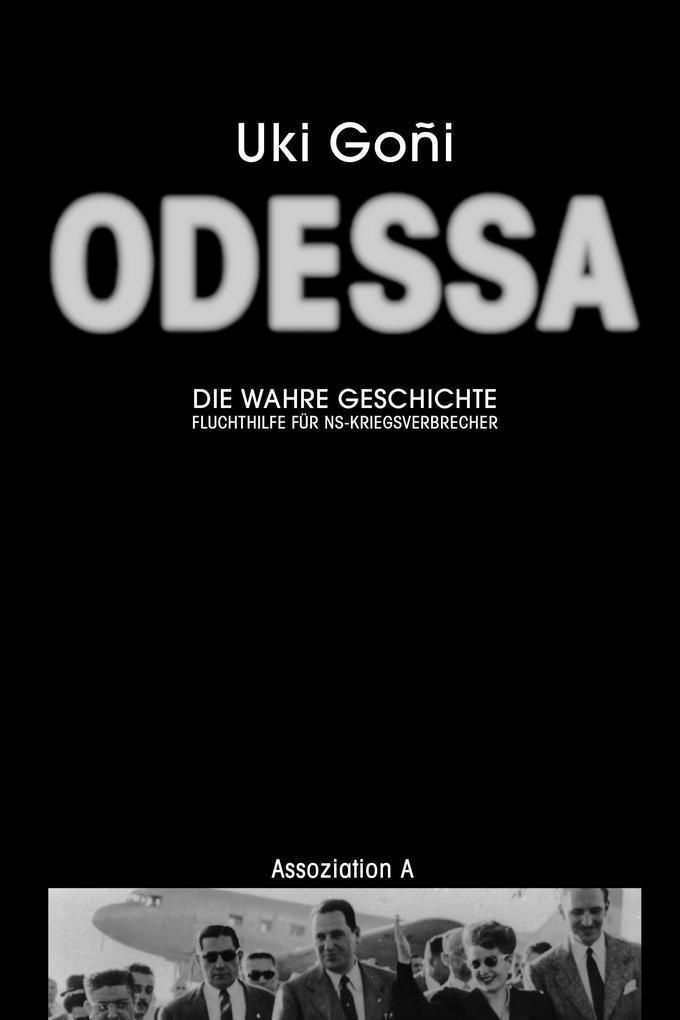 Odessa: Die wahre Geschichte als eBook epub