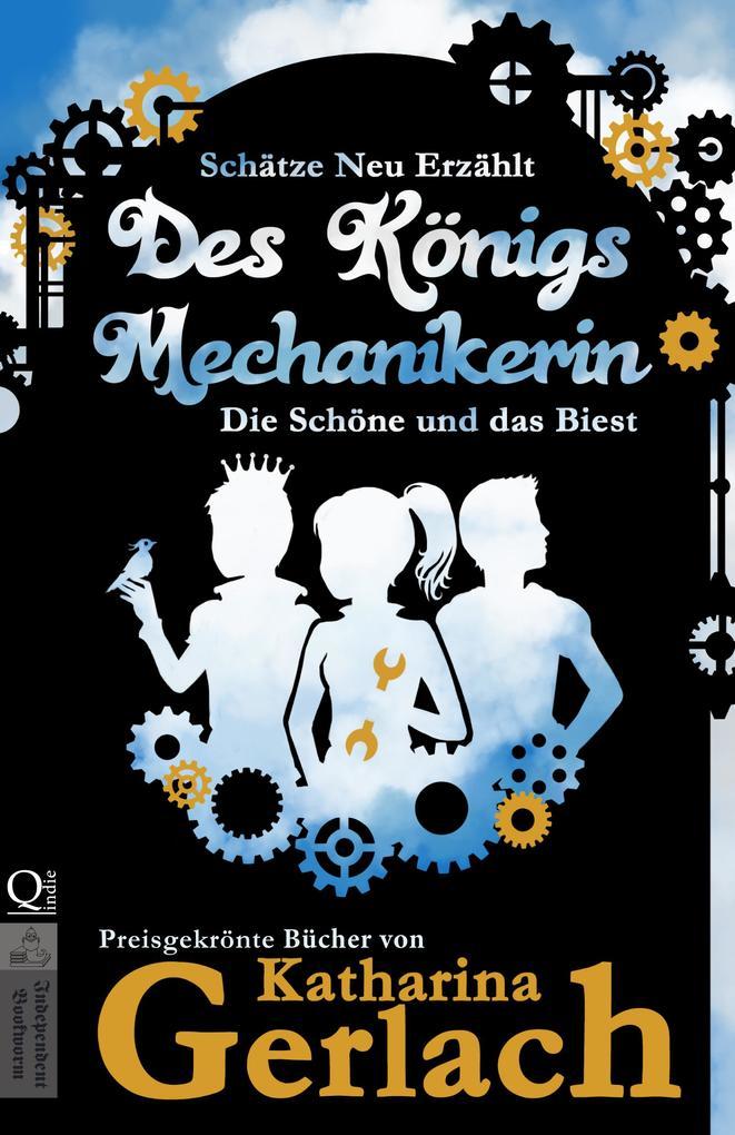 Des Königs Mechanikerin als eBook epub