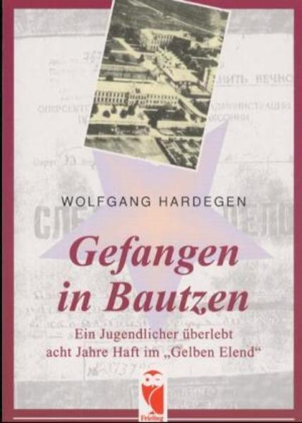 Gefangen in Bautzen als Buch (kartoniert)