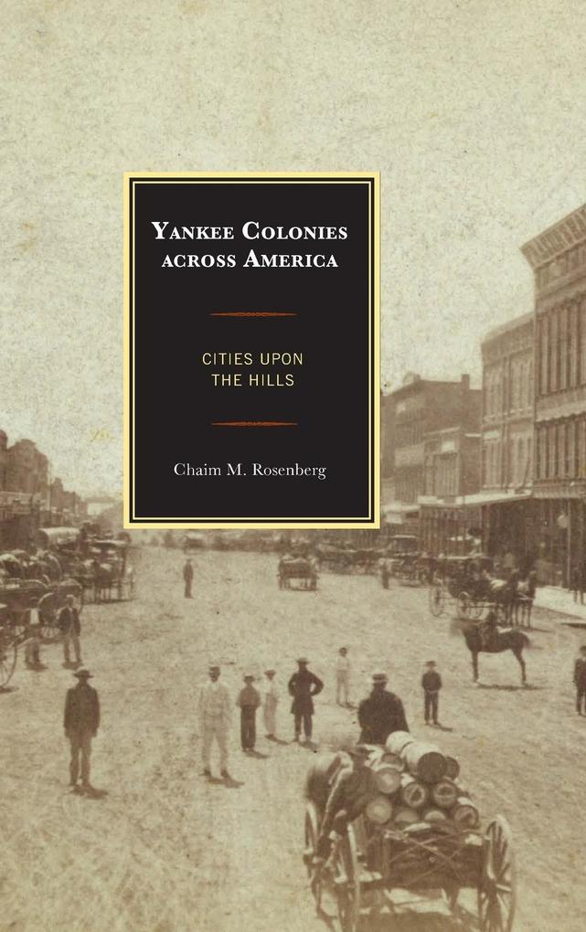 Yankee Colonies across America als Buch (gebunden)