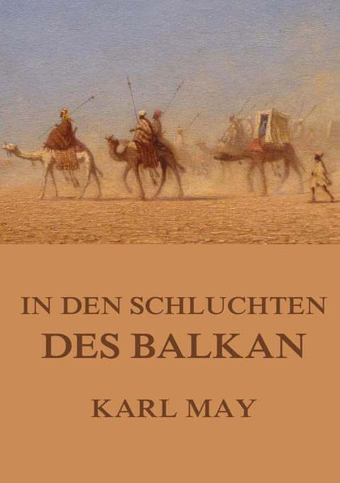 In den Schluchten des Balkan als Buch (kartoniert)