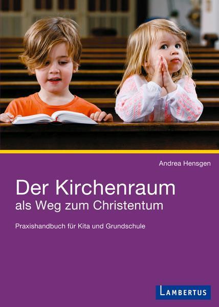 Der Kirchenraum als Weg zum Christentum als Buch (kartoniert)