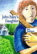 John Riley's Daughter als Buch (gebunden)