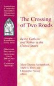 The Crossing of Two Roads als Taschenbuch