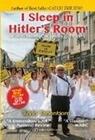 I Sleep in Hitler's Room