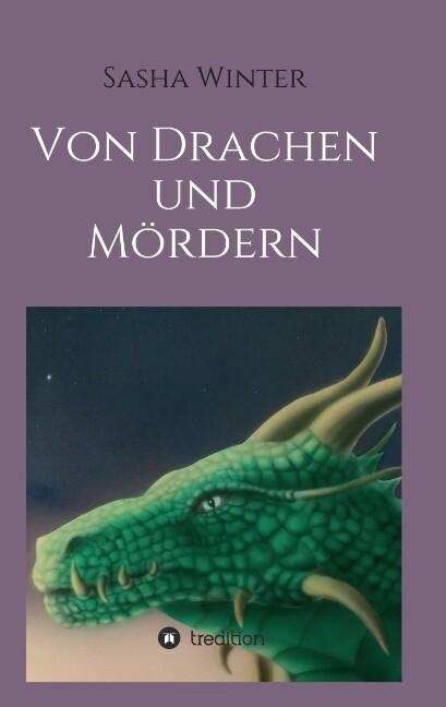 Von Drachen und Mördern als Buch (kartoniert)