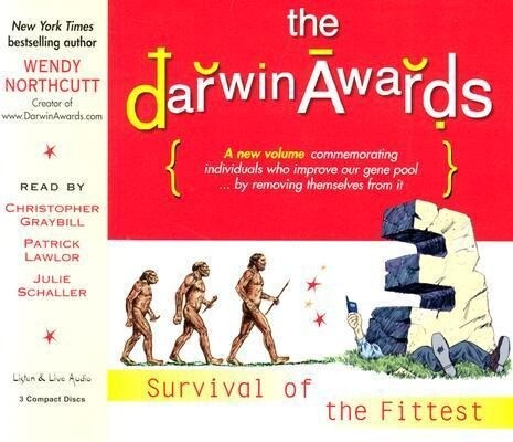The Darwin Awards III: Survival of the Fittest als Hörbuch CD