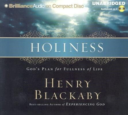 Holiness: God's Plan for Fullness of Life als Hörbuch CD