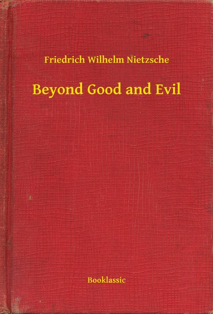 Beyond Good and Evil als eBook epub