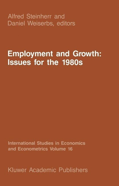 Employment and Growth: Issues for the 1980s als eBook pdf