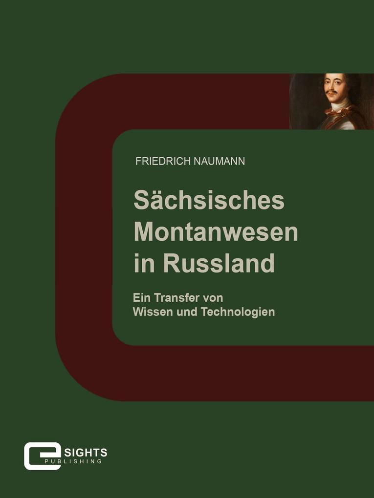 Sächsisches Montanwesen in Russland als eBook epub
