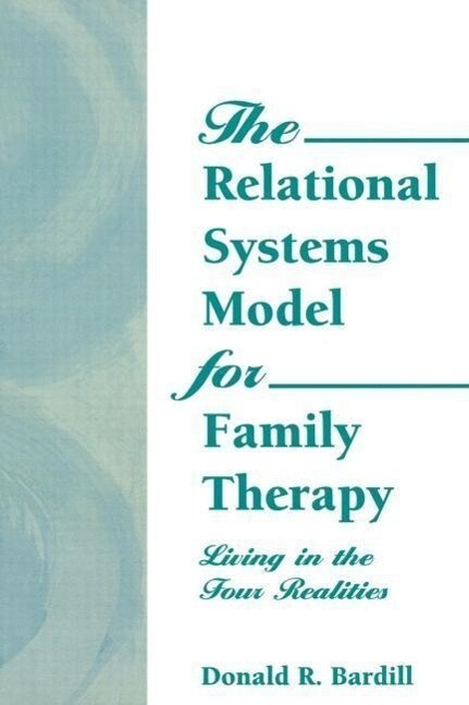 The Relational Systems Model for Family Therapy als Taschenbuch