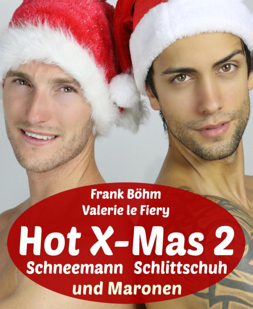 Hot X-Mas 2 als eBook epub