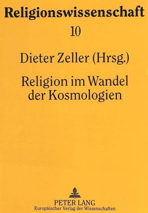 Religion im Wandel der Kosmologien als Buch (kartoniert)