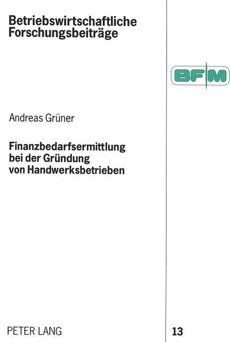Finanzbedarfsermittlung bei der Gründung von Handwerksbetrieben als Buch (kartoniert)