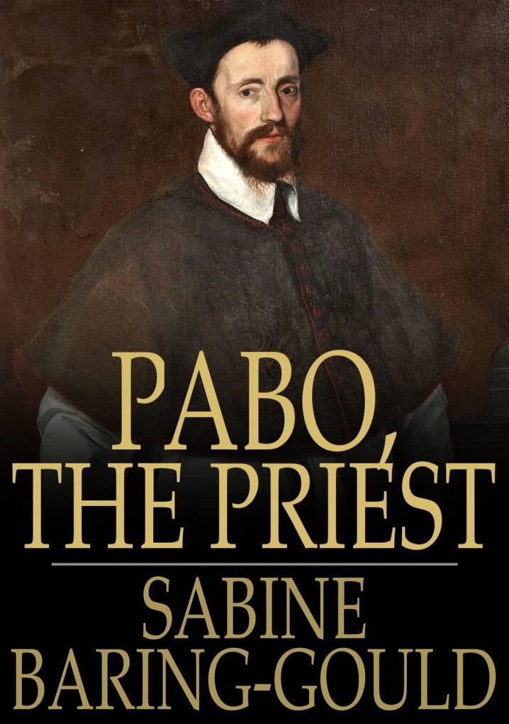 Pabo, the Priest als eBook epub