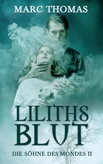 Liliths Blut als Buch (kartoniert)