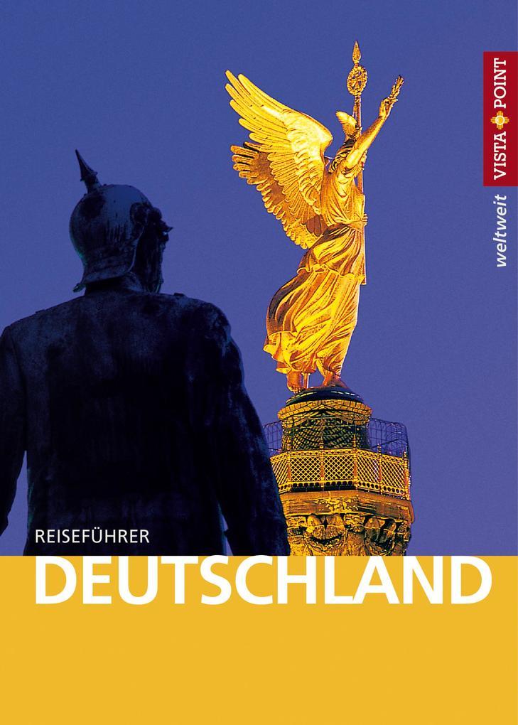 Deutschland - VISTA POINT Reiseführer weltweit als eBook epub