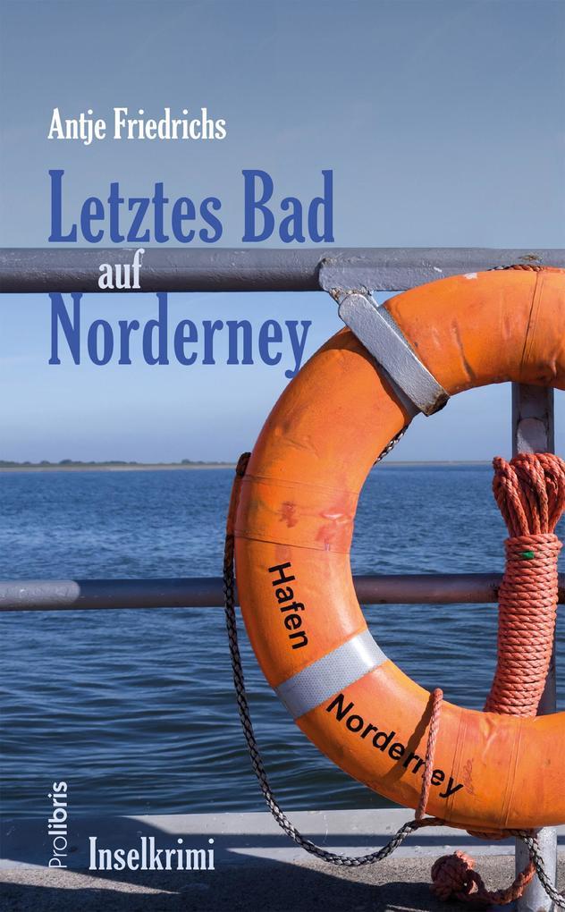 Letztes Bad auf Norderney als Buch (kartoniert)