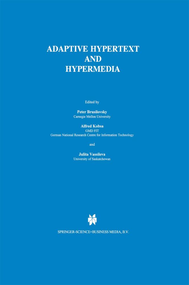 Adaptive Hypertext and Hypermedia als Buch (gebunden)