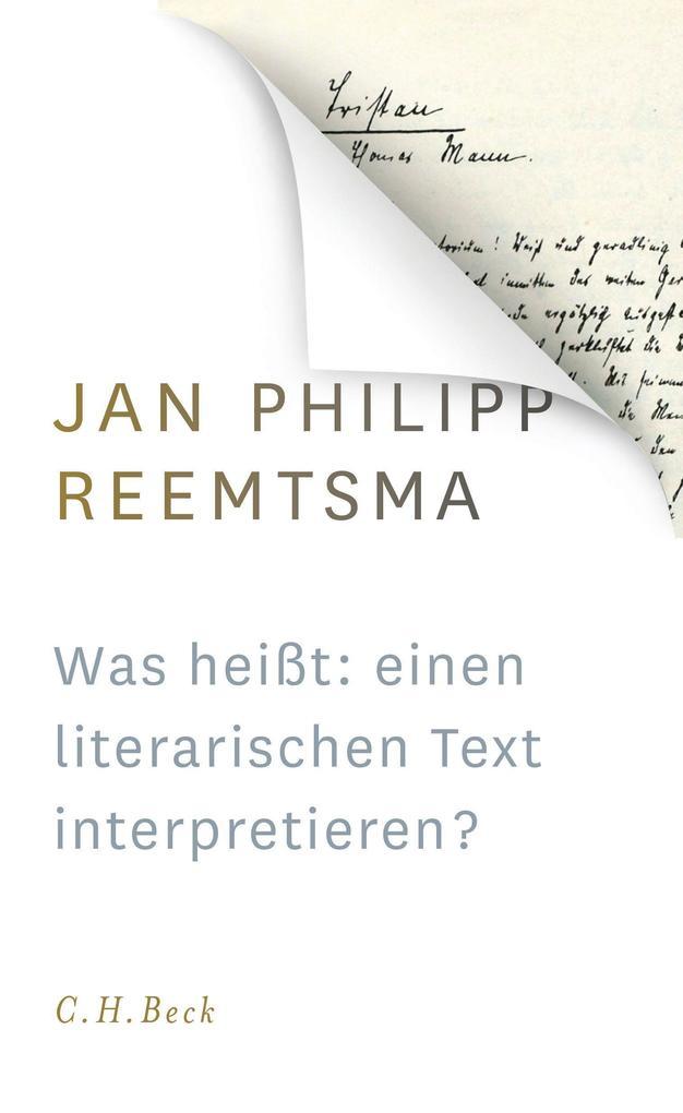 Was heißt: einen literarischen Text interpretieren? als Buch (gebunden)