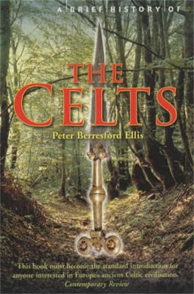 A Brief History of the Celts als Taschenbuch