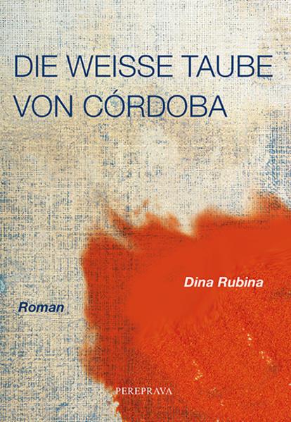 Die weiße Taube von Cordoba als Buch