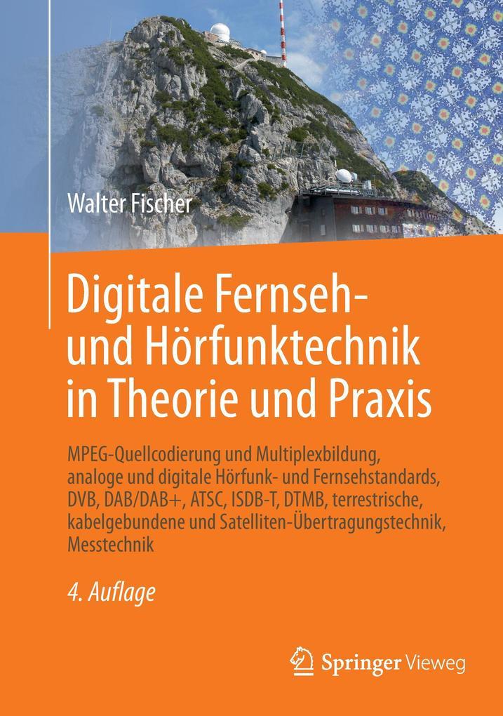 Digitale Fernseh- und Hörfunktechnik in Theorie und Praxis als Buch